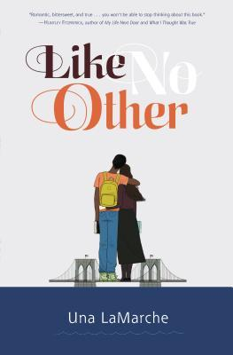 Like No Other by Una LaMarche
