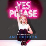 Yes Please Amy Poehler audiobook