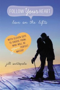 Love on the Lifts by Jill Santopolo