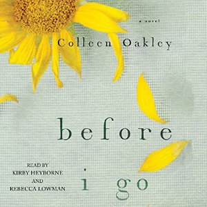 Audiobook Review: Before I Go by Colleen Oakley