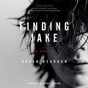 Audiobook Review: Finding Jake by Bryan Reardon
