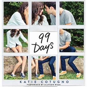 Audiobook Review: 99 Days by Katie Cotugno
