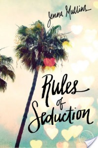 Blog Tour: RULES OF SEDUCTION by Jenna Mullins Review & Giveaway