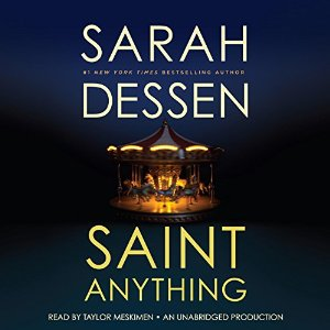 Audiobook Review: Saint Anything by Sarah Dessen
