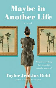 Blog Tour: Maybe in Another Life by Taylor Jenkins Reid