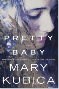 Book Review: Pretty Baby by Mary Kubica
