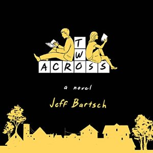Audiobook Review: Two Across by Jeff Bartsch