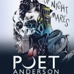Poet Anderson...Of Nightmares