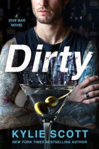 Dirty (Dive Bar #1) by Kylie Scott