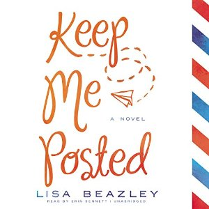 Audiobook Review: Keep Me Posted by Lisa Beazley