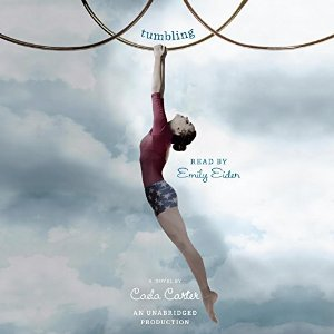 Audiobook Review: Tumbling by Caela Carter