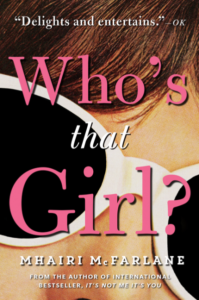 Who's That Girl by Mhairi McFarlane | Review and Giveaway