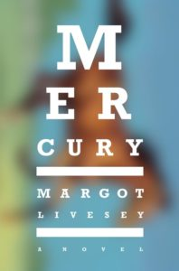 Blog Tour: Mercury by Margot Livesey