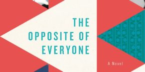 Blog Tour: The Opposite of Everyone by Joshilyn Jackson