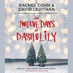 the twelve days of dash & lily audiobook