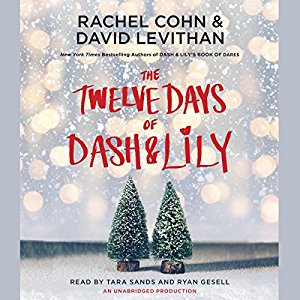 Audiobook Review: The Twelve Days of Dash & Lily